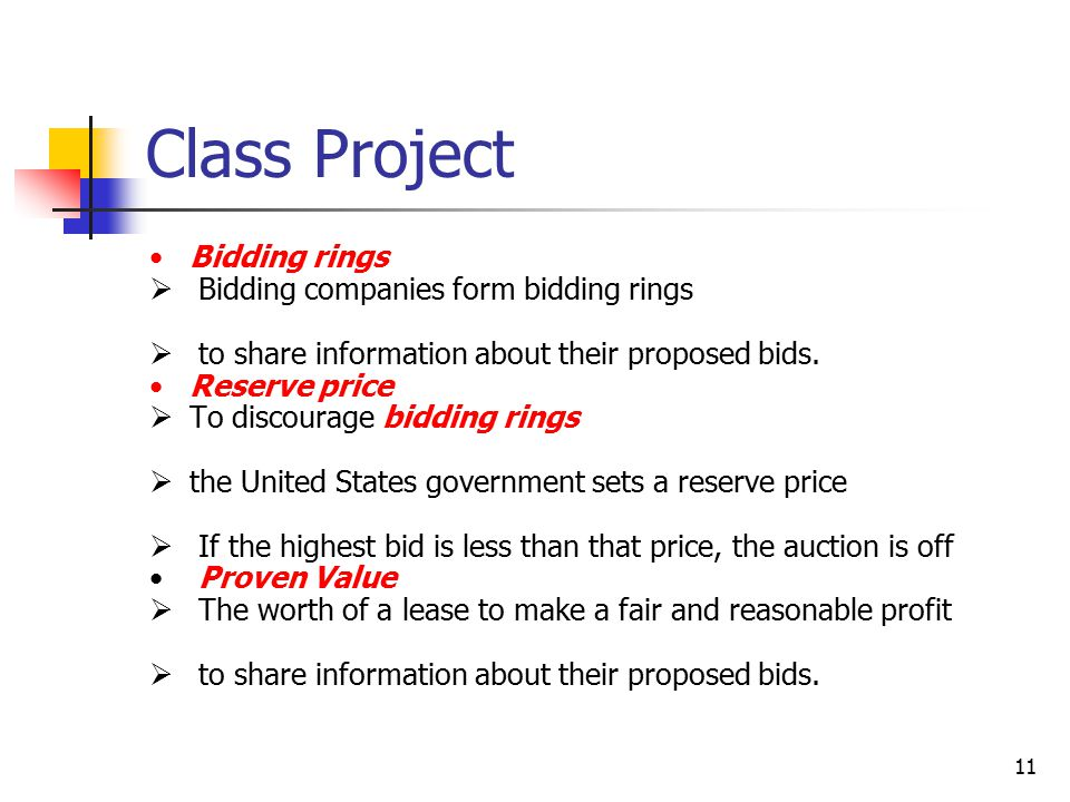 11 Class Project Bidding rings  Bidding companies form bidding rings  to share information about their proposed bids.