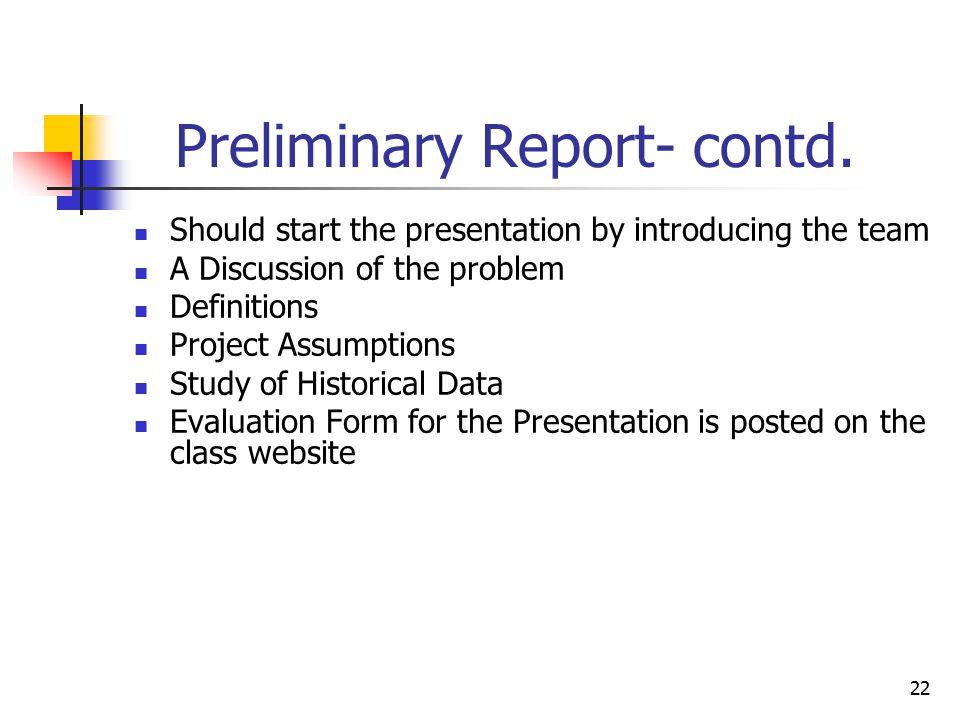 22 Preliminary Report- contd.