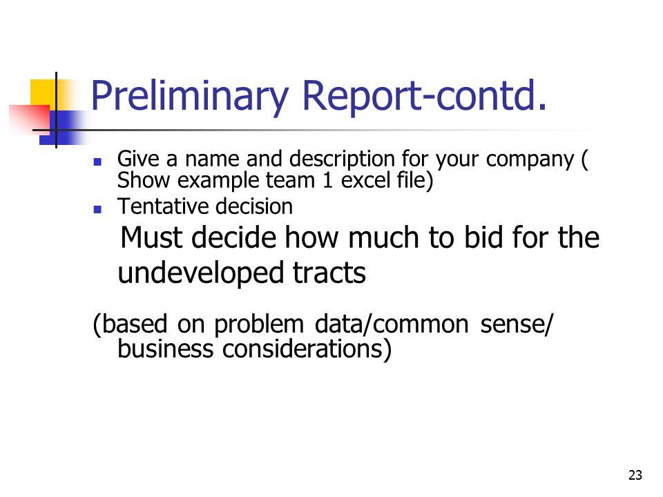 23 Preliminary Report-contd.