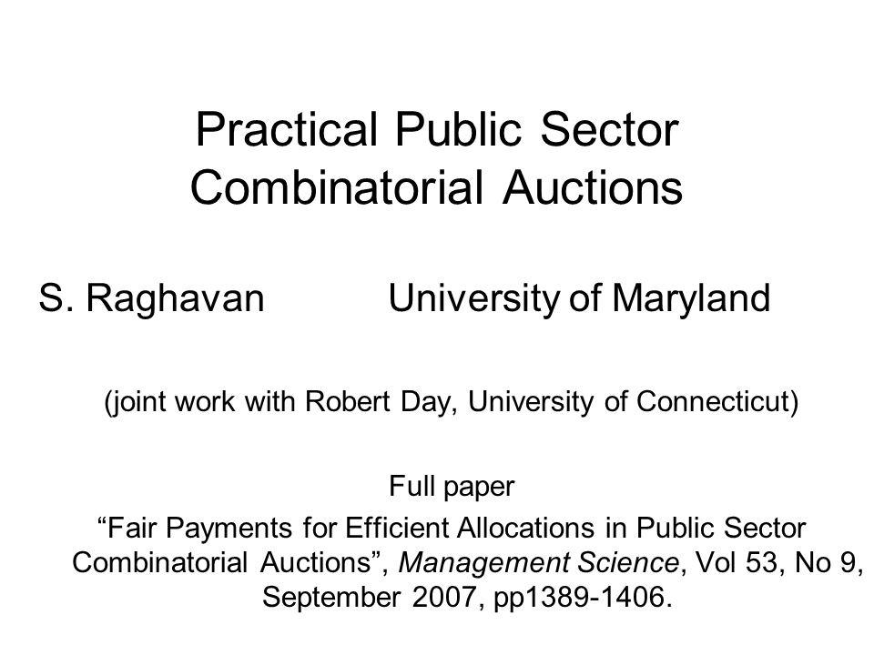Practical Public Sector Combinatorial Auctions S.
