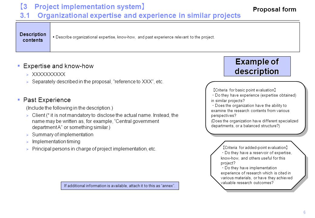  Expertise and know-how  XXXXXXXXXX  Separately described in the proposal, reference to XXX , etc.