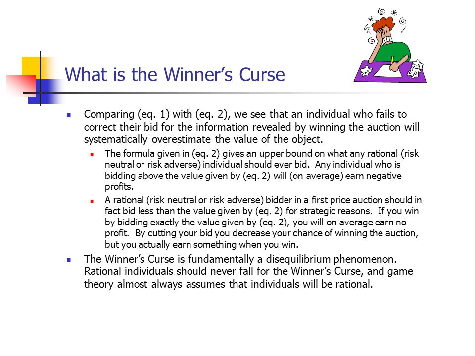 What is the Winner's Curse Comparing (eq. 1) with (eq.