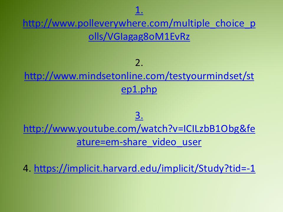 1. http://www.polleverywhere.com/multiple_choice_p olls/VGIagag8oM1EvRz 1.