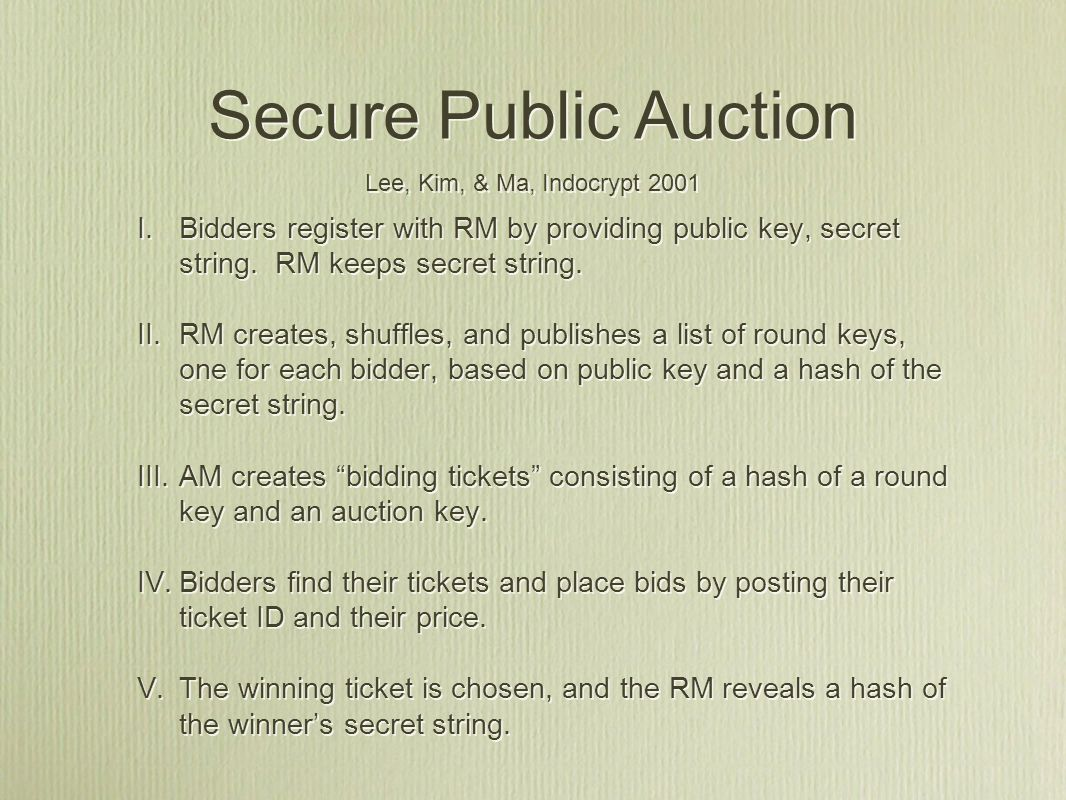 I. Bidders register with RM by providing public key, secret string.