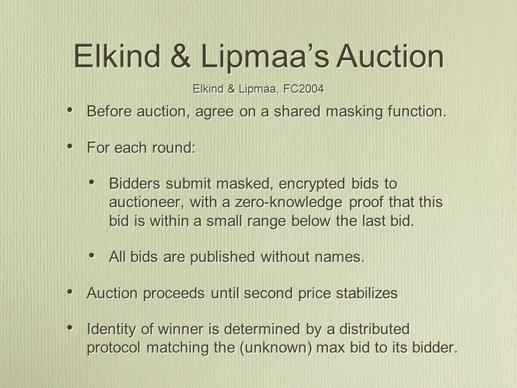 Before auction, agree on a shared masking function.