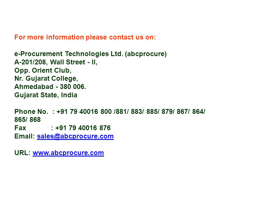For more information please contact us on: e-Procurement Technologies Ltd.