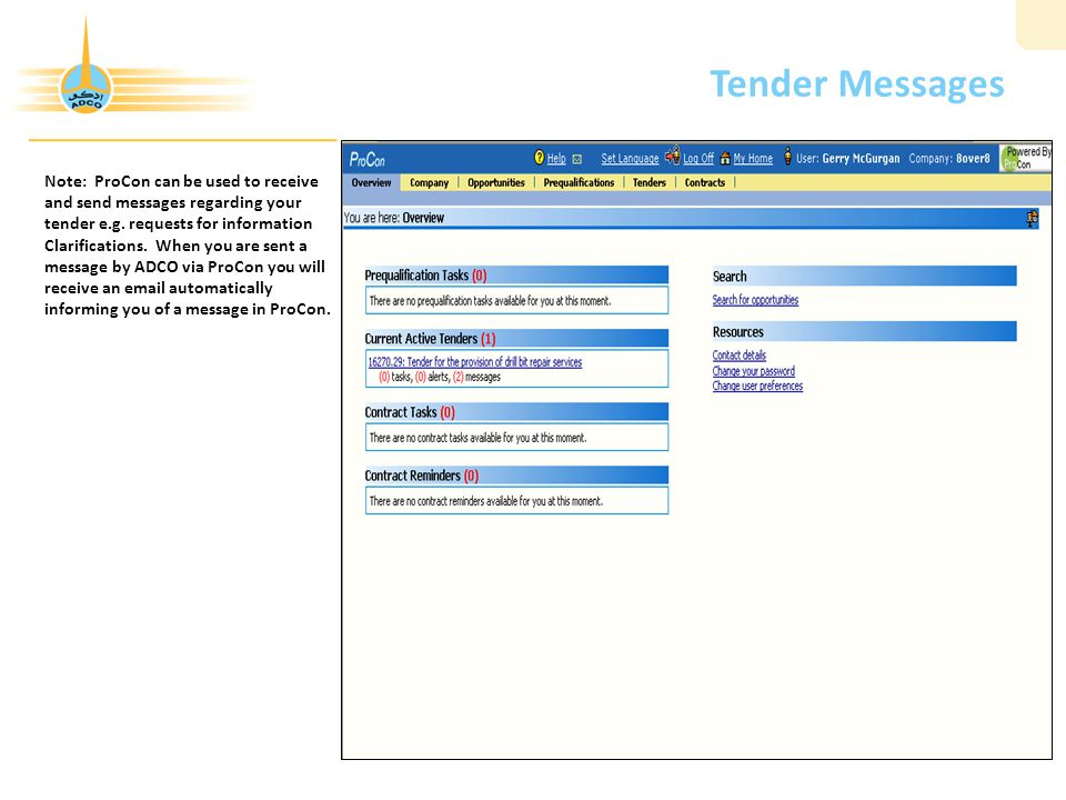 Tender Messages Note: ProCon can be used to receive and send messages regarding your tender e.g.