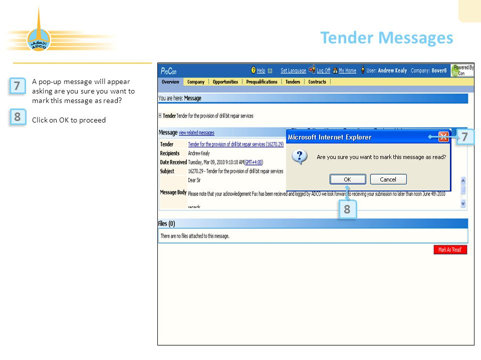 Tender Messages A pop-up message will appear asking are you sure you want to mark this message as read.