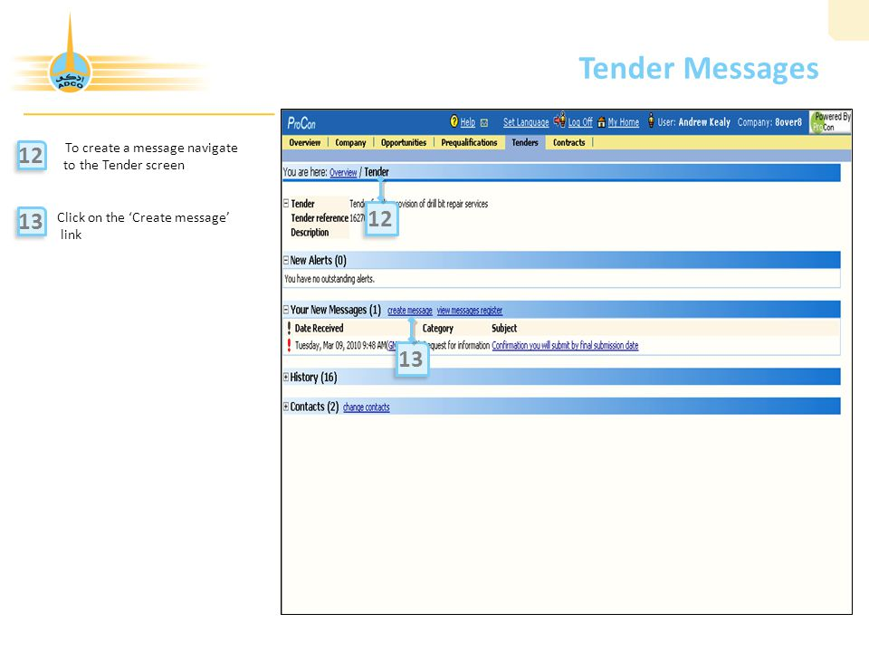 Tender Messages To create a message navigate to the Tender screen Click on the 'Create message' link 12 13 12 13