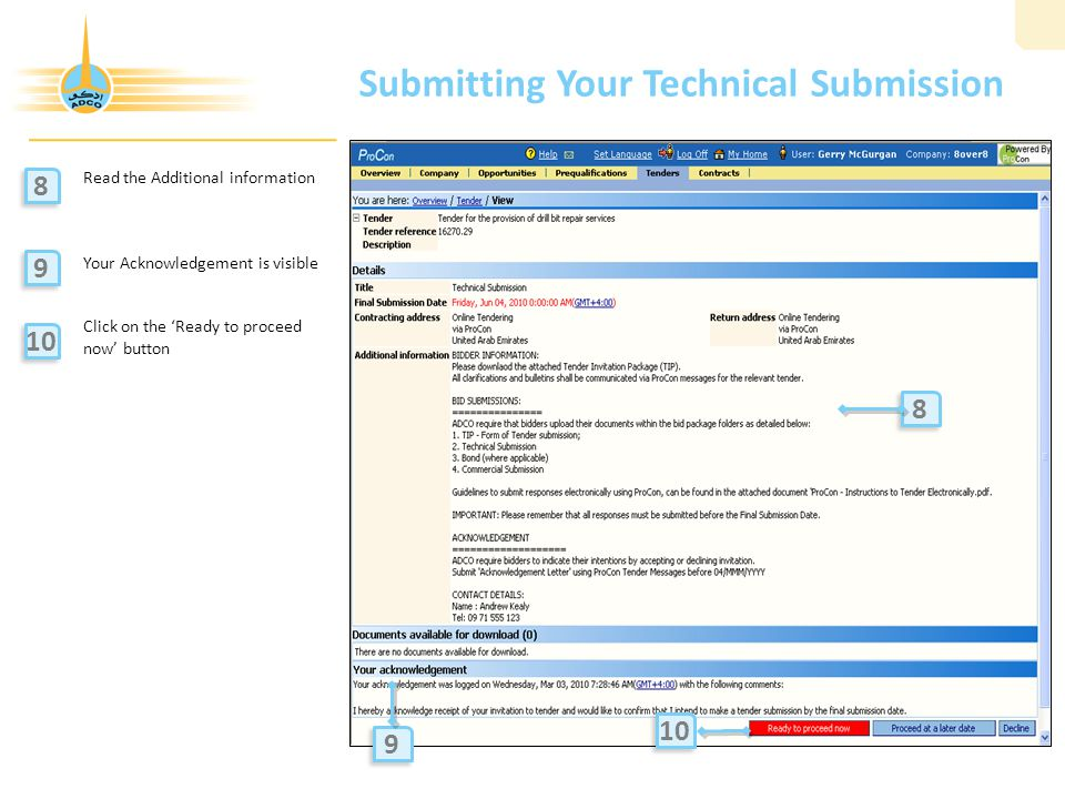 Submitting Your Technical Submission Read the Additional information Your Acknowledgement is visible Click on the 'Ready to proceed now' button 8 8 9 9 10 9 9 8 8