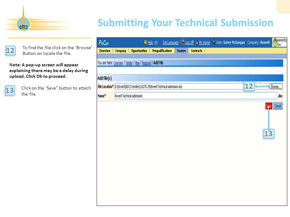 Submitting Your Technical Submission To find the file click on the 'Browse' Button on locate the file.