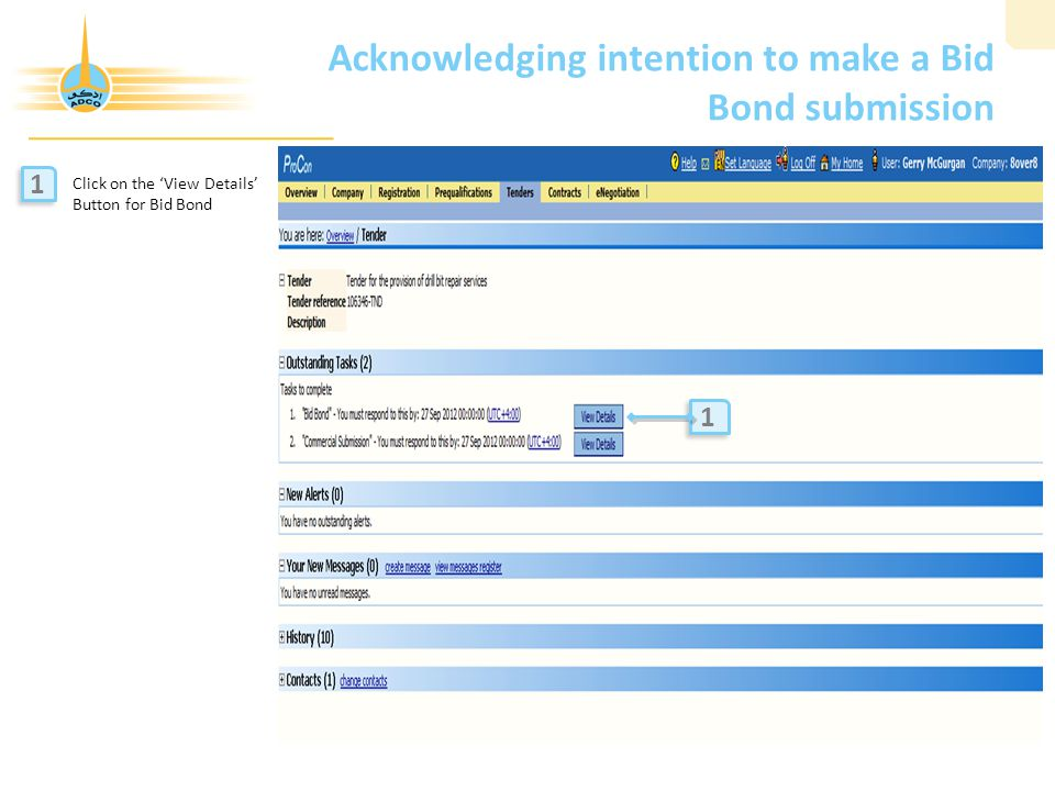 Acknowledging intention to make a Bid Bond submission Click on the 'View Details' Button for Bid Bond 1 1 1 1
