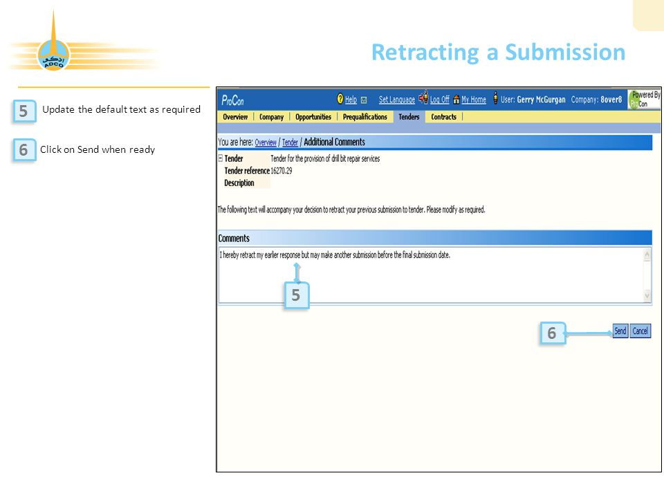 Retracting a Submission Update the default text as required Click on Send when ready 5 5 6 6 5 5 6 6