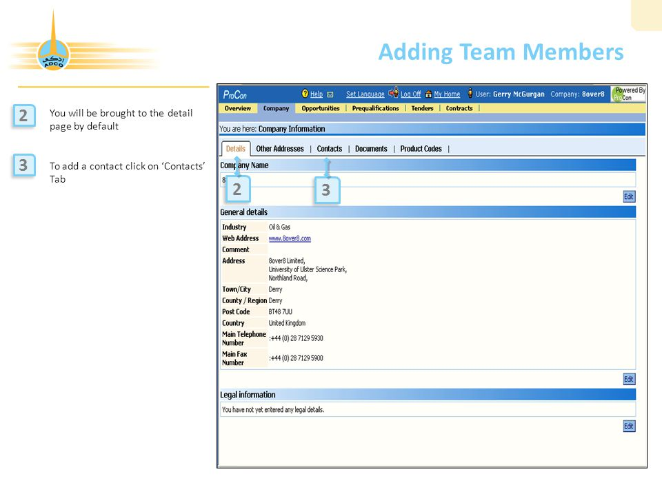 Adding Team Members You will be brought to the detail page by default To add a contact click on 'Contacts' Tab 2 2 2 2 3 3 3 3