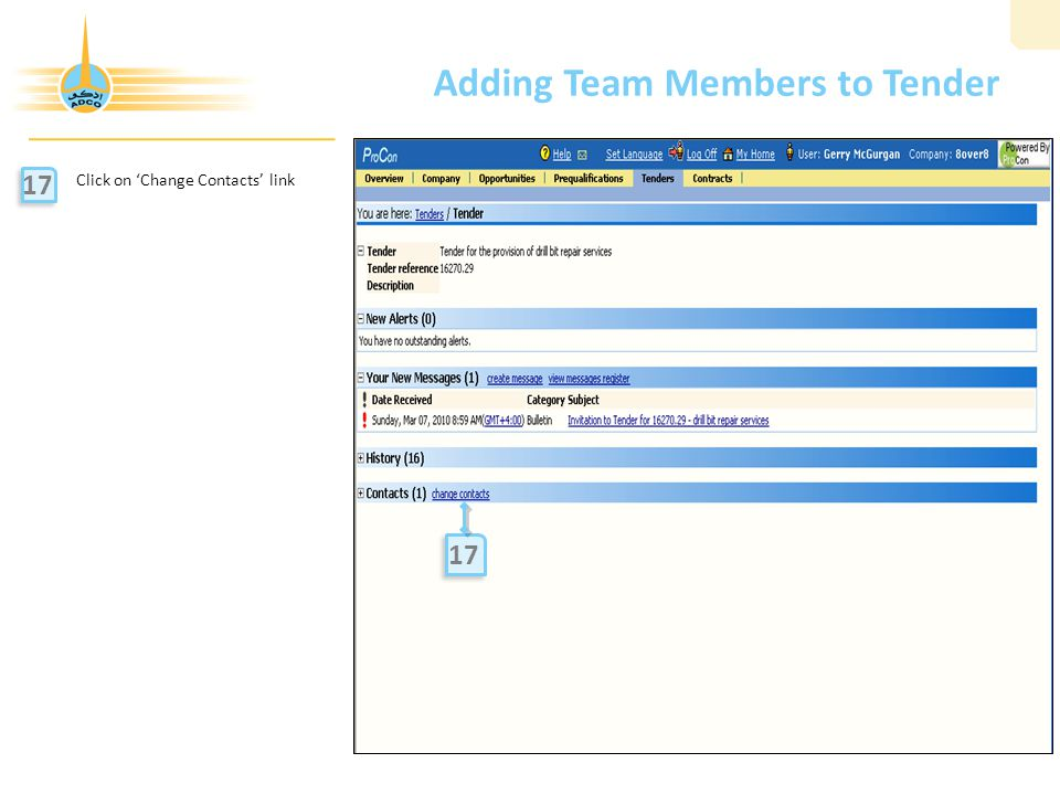 Adding Team Members to Tender Click on 'Change Contacts' link 17