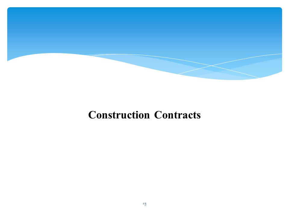 Construction Contracts 13