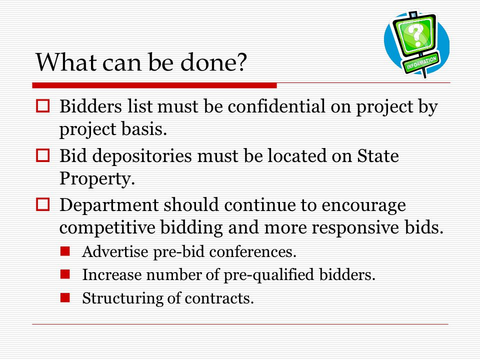 What can be done. Bidders list must be confidential on project by project basis.