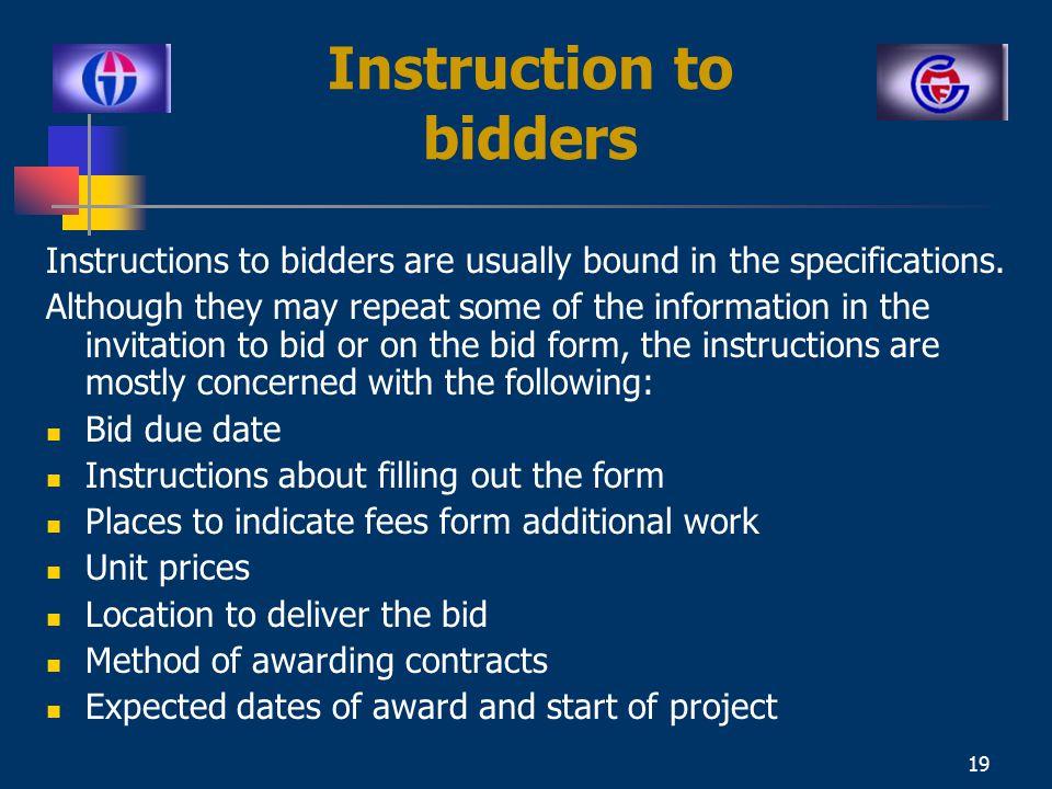 18 Invitation to Bid Invitation to bid is a request for pricing.