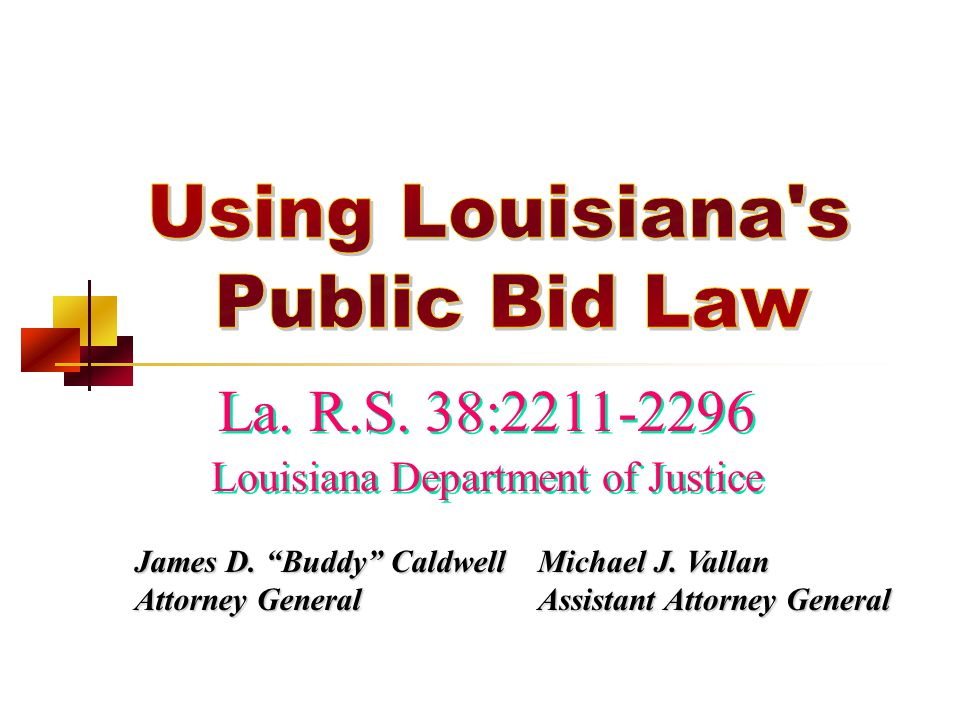 Application All Political Subdivisions All Locally Elected Officials Louisiana Legislature State Judiciary State Agencies for Public Works Only