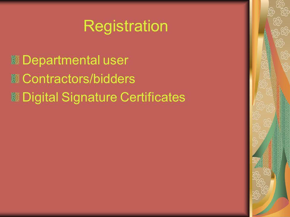 Registration Departmental user Contractors/bidders Digital Signature Certificates
