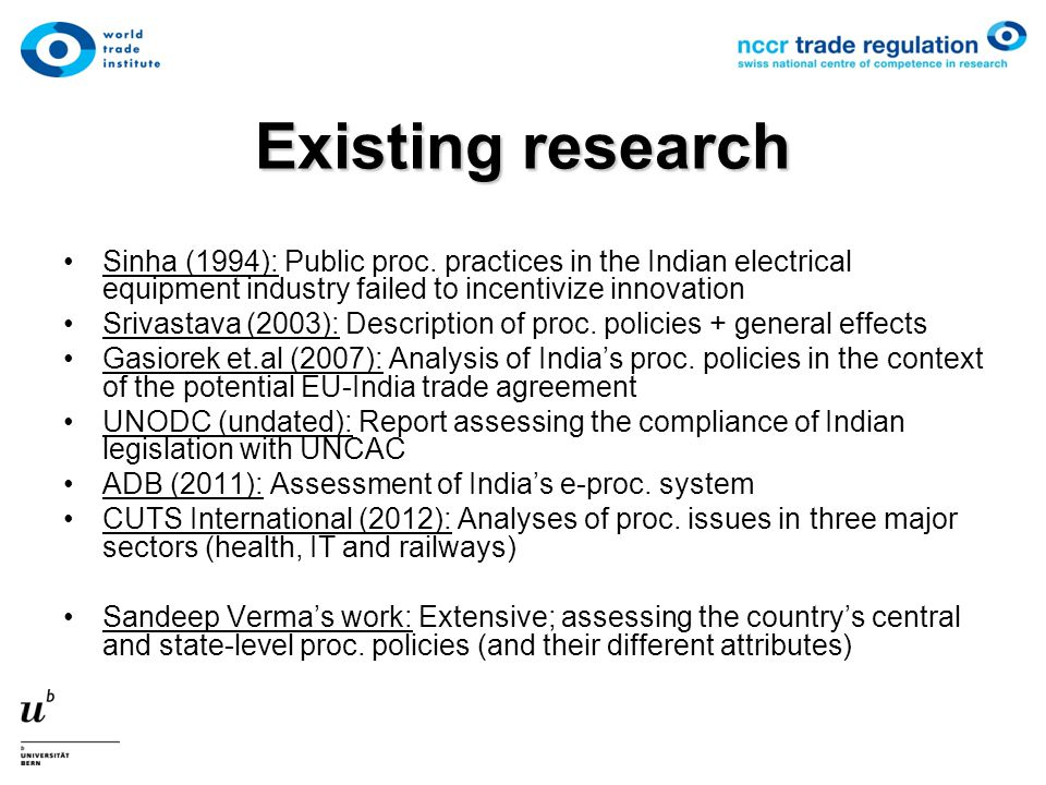 Existing research Sinha (1994): Public proc.