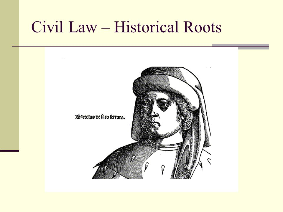 Civil Law – Historical Roots