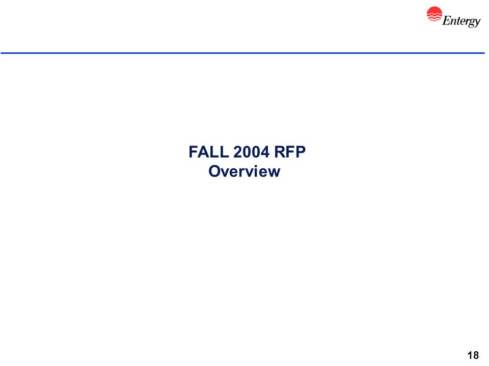 18 FALL 2004 RFP Overview