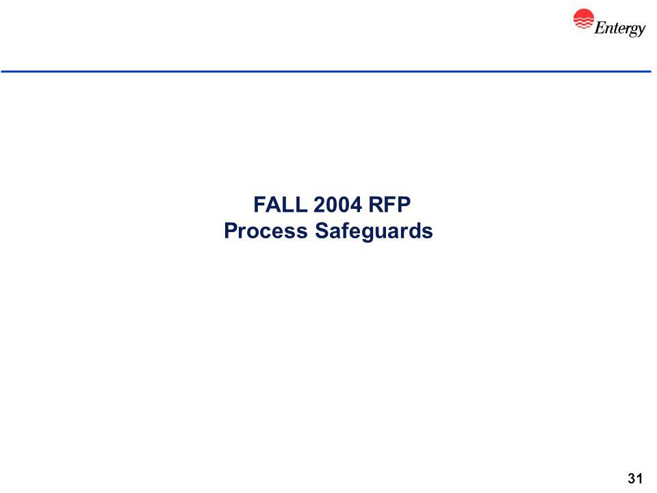 31 FALL 2004 RFP Process Safeguards