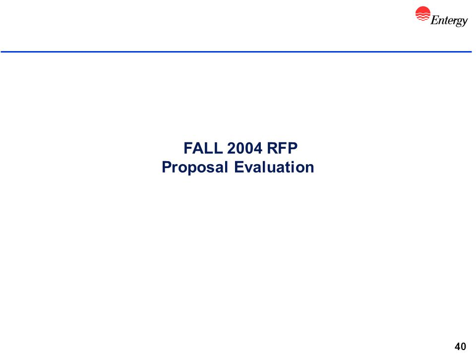 40 FALL 2004 RFP Proposal Evaluation