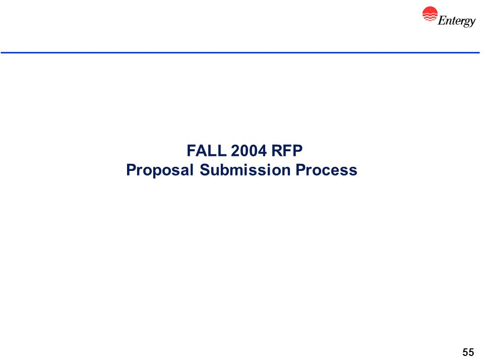 55 FALL 2004 RFP Proposal Submission Process