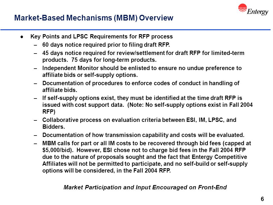 6 Market-Based Mechanisms (MBM) Overview l Key Points and LPSC Requirements for RFP process –60 days notice required prior to filing draft RFP.