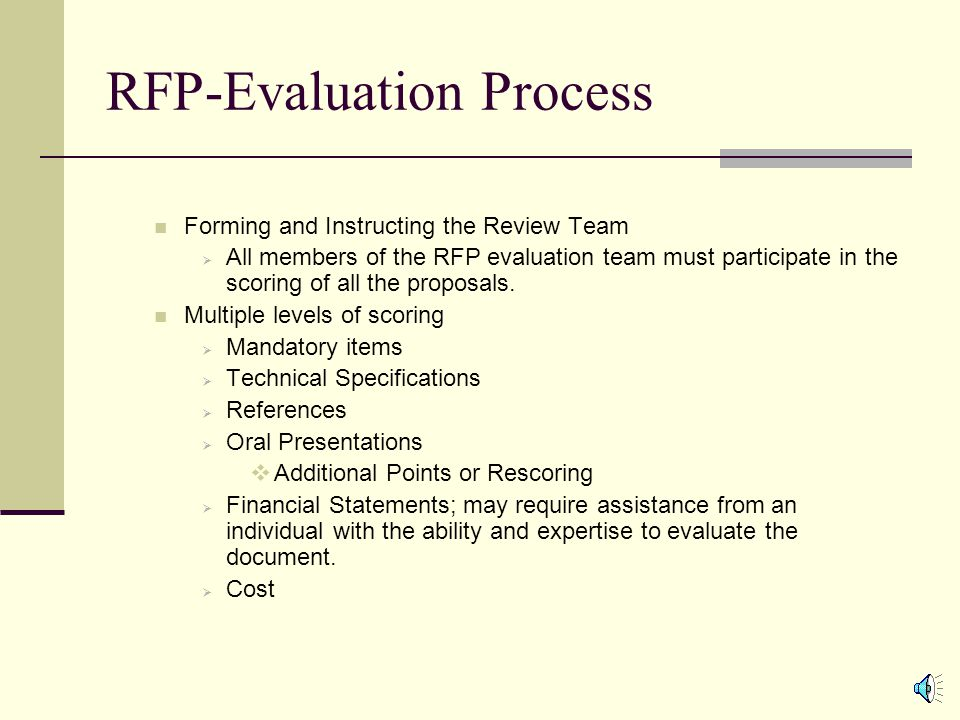Drafting RFP's (Cont'd) Objective questions include the following:  Years of experience  Number of similar projects performed  Number of qualified staff assigned to the project Subjective questions should be avoided because the responses are subject to interpretation.