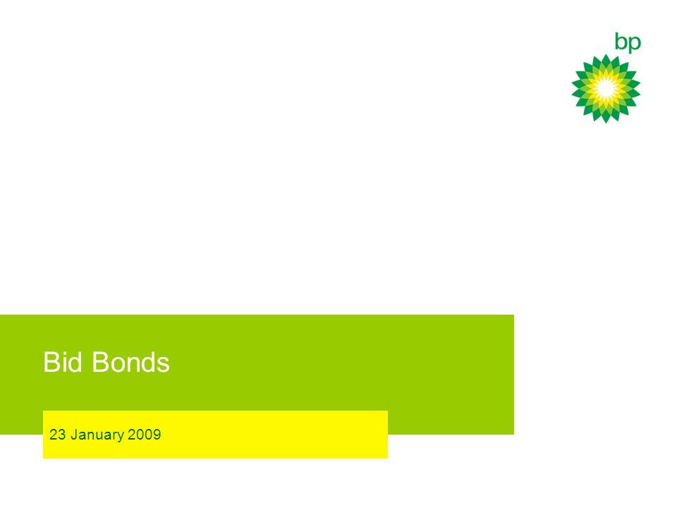 Bid Bonds 23 January 2009