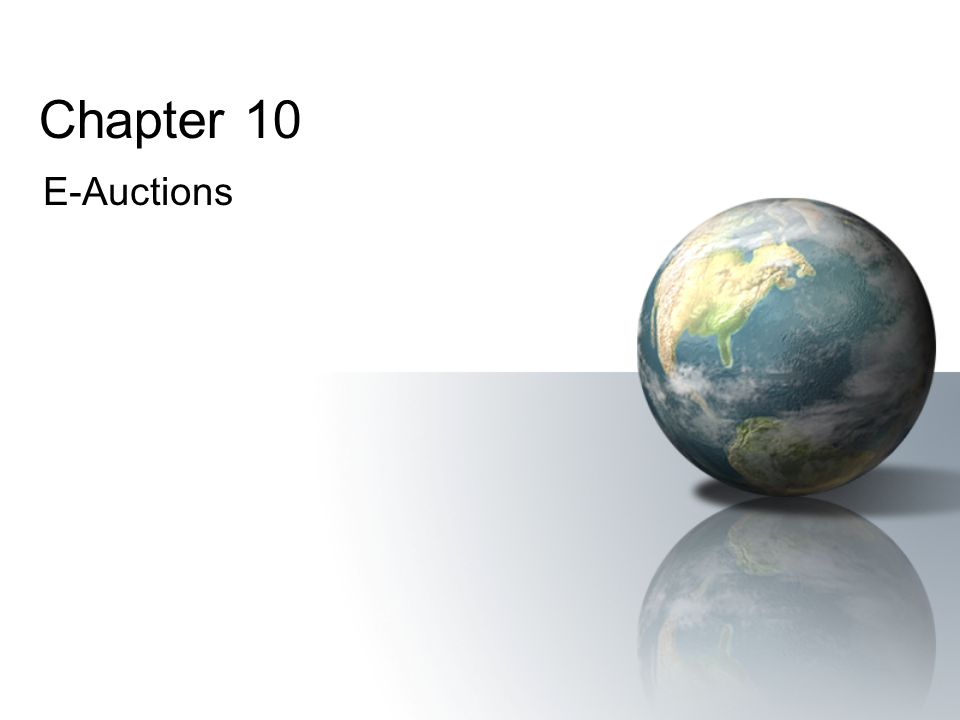 Chapter 10 E-Auctions
