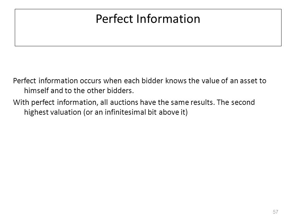 PROTOCOL EQUIVALENCE Strategic equivalence – Same expected revenue for the auctioneer – Same bidding strategy for the bidder English and Vickrey auctions have same strategic equivalence if we have independent values (meaning my valuation doesn't increase by hearing your bid) – though they are constructed differently.