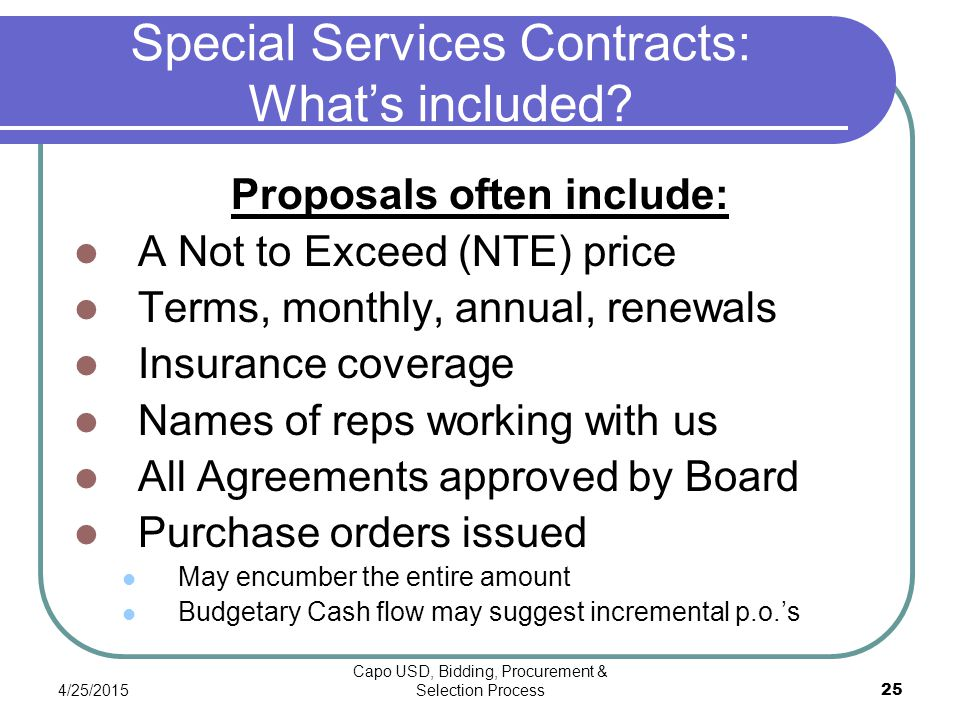 4/25/2015 Capo USD, Bidding, Procurement & Selection Process 25 Special Services Contracts: What's included.