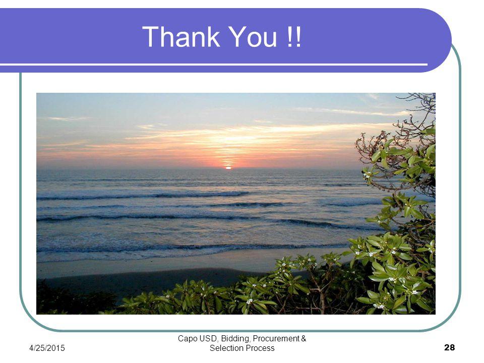 4/25/2015 Capo USD, Bidding, Procurement & Selection Process 28 Thank You !!