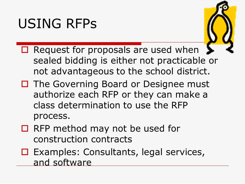 Evaluation of RFPs  The relative importance of price and the other evaluation factors  Specific numerical weighting can be used  Discussions may be conducted with responsible Offerors  Letters to disqualified Offerors are sent before the Best and Final requests are issued  Best and Final Offers