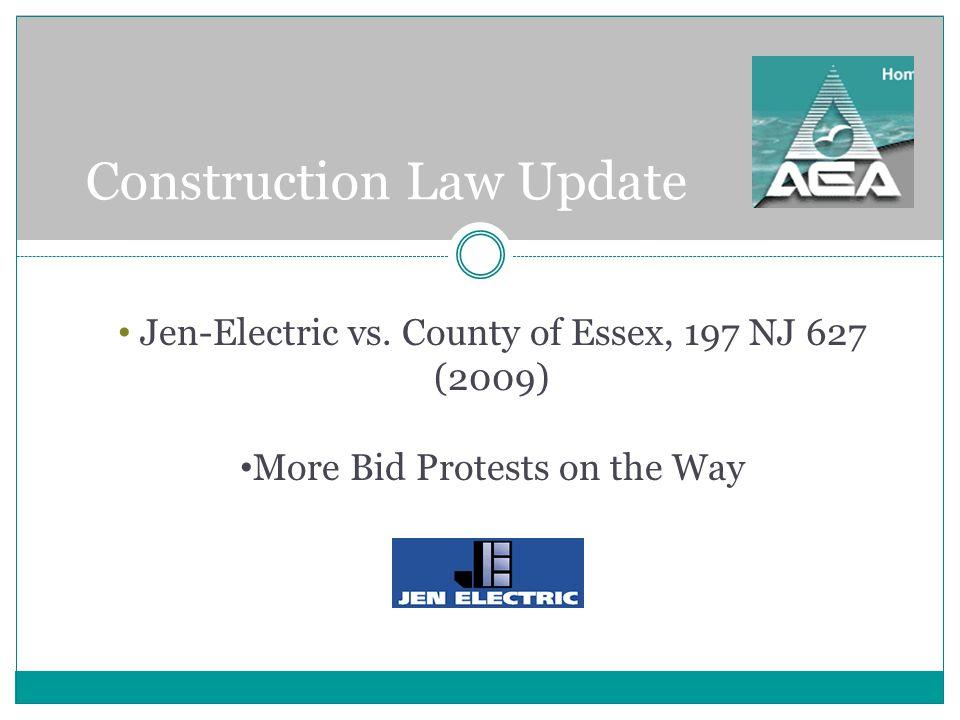Construction Law Update Jen-Electric vs.