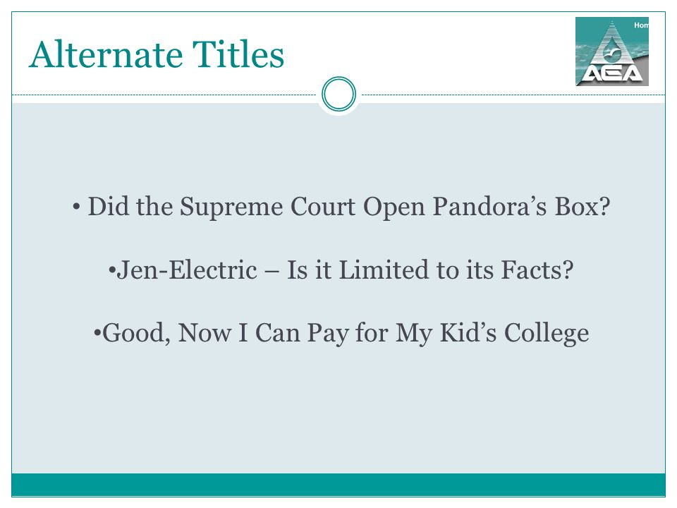 Alternate Titles Did the Supreme Court Open Pandora's Box.
