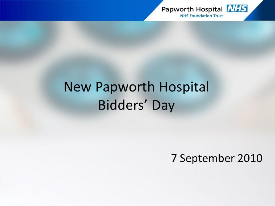 New Papworth Hospital Bidders' Day 7 September 2010