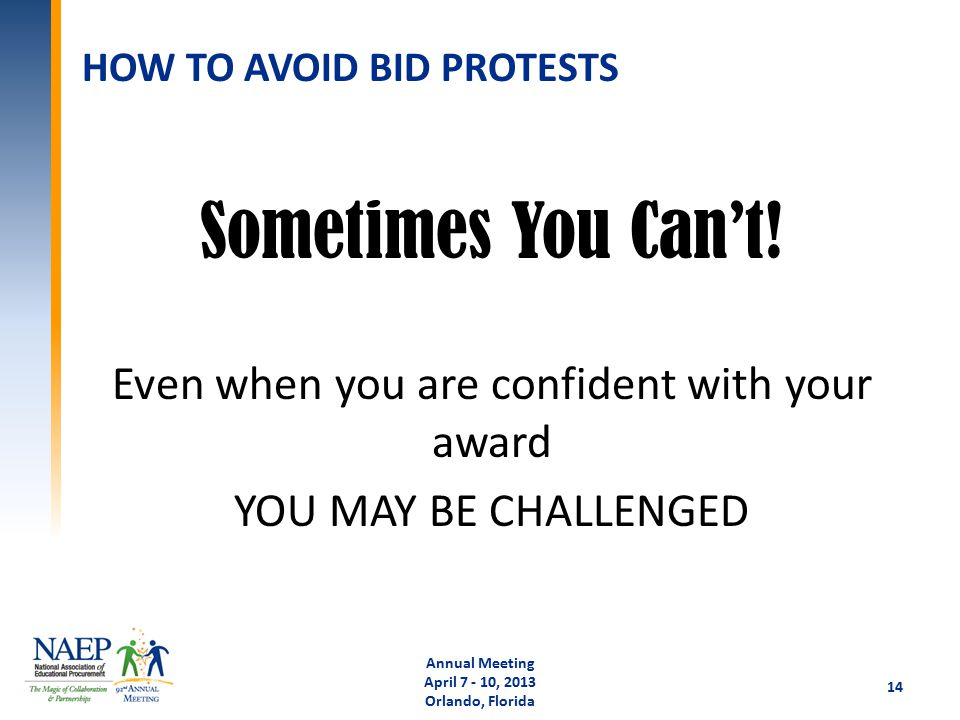 HOW TO AVOID BID PROTESTS Sometimes You Can't.