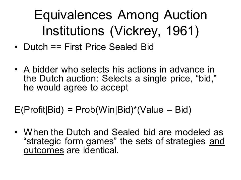 Equivalences English == Second Price Sealed Bid