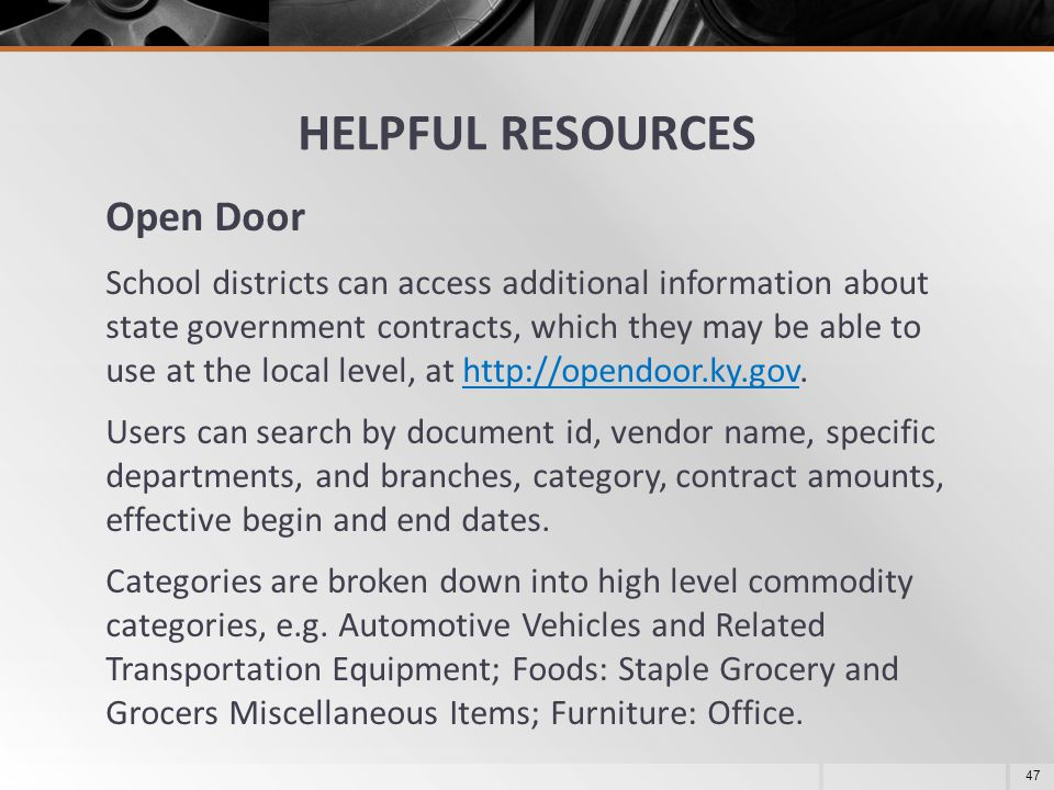 HELPFUL RESOURCES Open Door School districts can access additional information about state government contracts, which they may be able to use at the