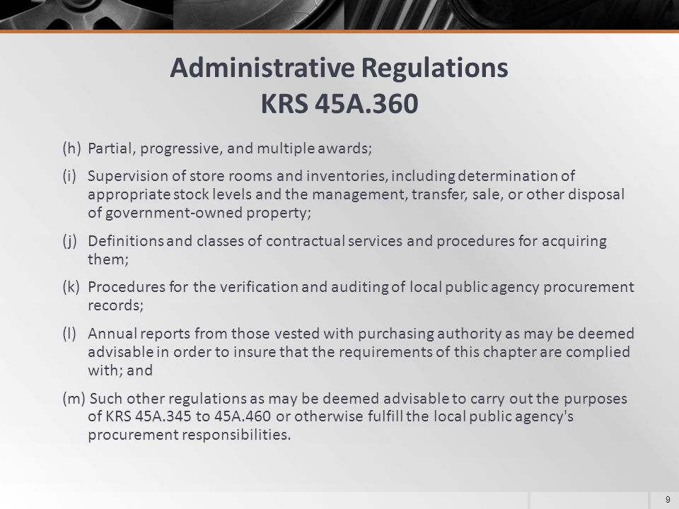 Administrative Regulations KRS 45A.360 (h) Partial, progressive, and multiple awards; (i) Supervision of store rooms and inventories, including determ