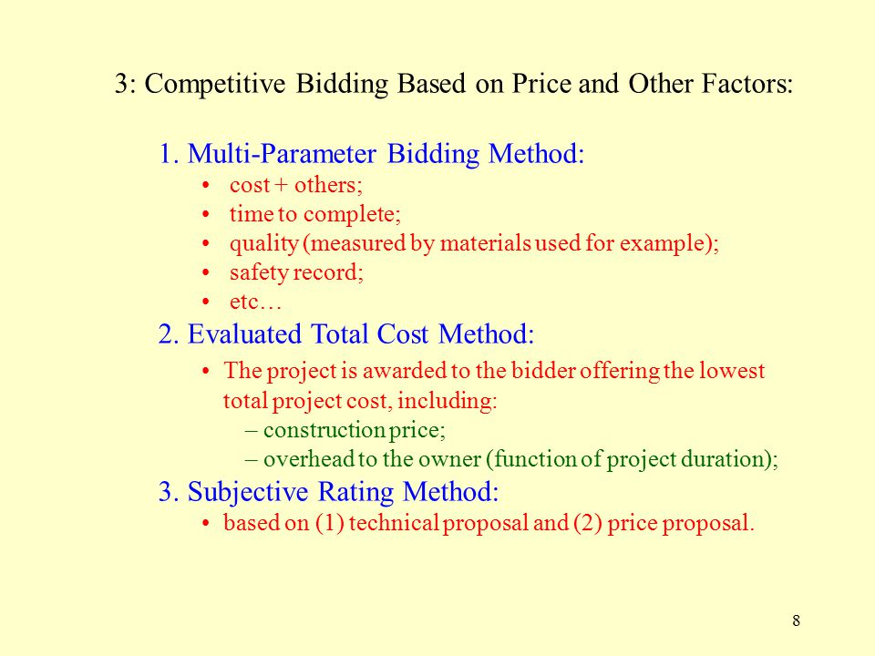8 3: Competitive Bidding Based on Price and Other Factors: 1.