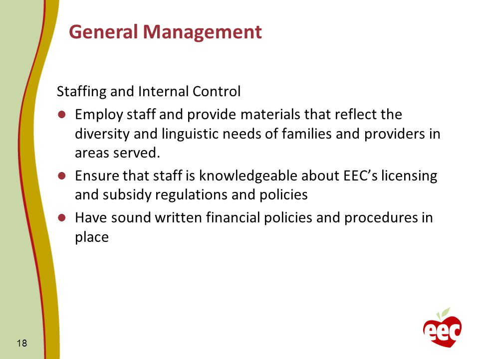 Staffing and Internal Control Employ staff and provide materials that reflect the diversity and linguistic needs of families and providers in areas served.