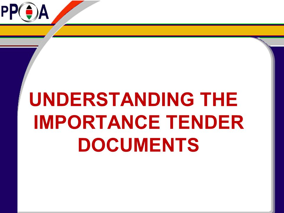 ARRANGEMENT OF SECTIONS General arrangement of the standard tender documents:  The cover (To be customized by Procuring entities(  Introduction (Information to PEs about the document)  Section I: Invitation to tender  Section II: Instructions to tenderers  Section III – General conditions of contract  Section IV – Special conditions of contract
