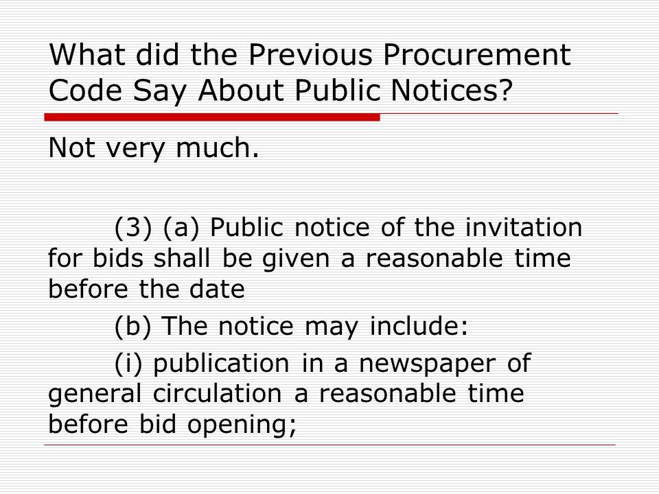 Current Procurement Code Effective 5/1/2013 We now have ….