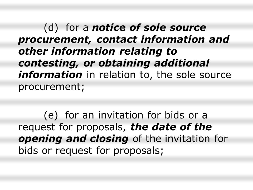 (f) shall conduct the reverse auction in a manner that permits each bidder to: (i) bid against each other; and (ii) lower the bidder s price below the lowest bid before the reverse auction closes.